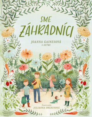 Sme záhradníci - Joanna Gaines