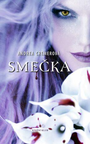 Smečka - Andrea R. Cremerová