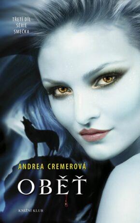 Oběť - Andrea R. Cremerová