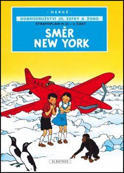 Jo, Zefka a Žoko (2) - Směr New York - Herge