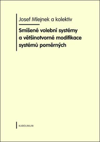 Smíšené volební systémy - Josef Mlejnek