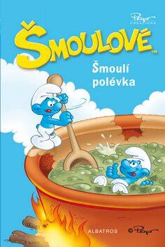 Šmoulí polévka - Peyo