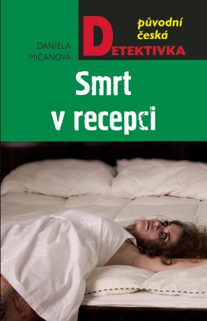 Smrt v recepci - Daniela Mičanová