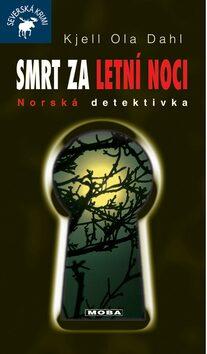 Smrt za letní noci - Kjell Ola Dahl