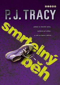 Smrtelný běh - P.J. Tracy