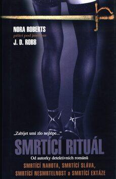 Smrtící rituál - J.D. Robb