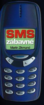 SMS zábavné - Martin Zikmund