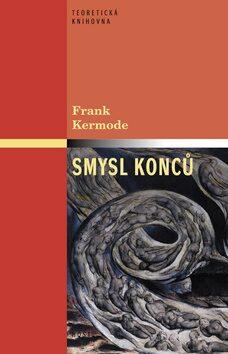 Smysl konců - Frank Kermode