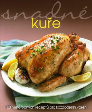 Snadné kuře - Angela Drakeová,