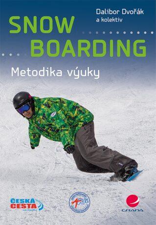 Snowboarding - Metodika výuky (ČJ, AJ) - Dvořák  Dalibor