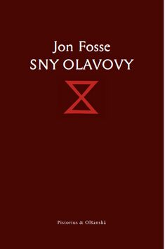 Sny Olavovy - Jon Fosse