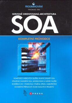 SOA Servisně orientovaná architektura - Thomas Ert