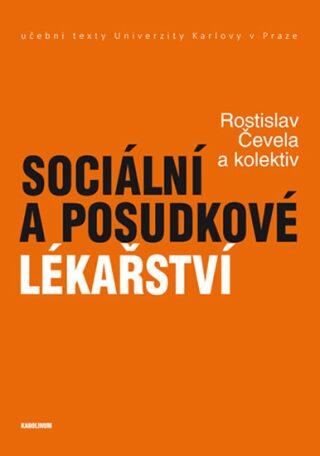 Sociální a posudkové lékařství - Rostislav Čevela