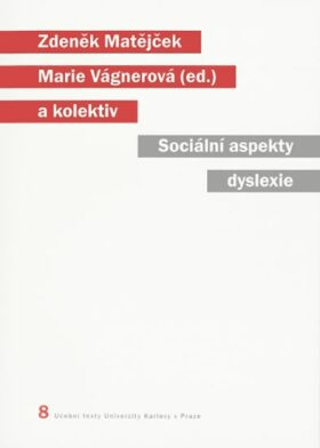 Sociální aspekty dyslexie - Zdeněk Matějček, Marie Vágnerová