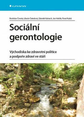 Sociální gerontologie - Rostislav Čevela