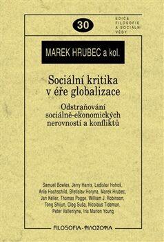 Sociální kritika v éře globalizace - Marek Hrubec