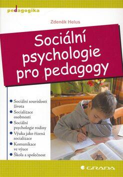 Sociální psychologie pro pedagogy - Zdeněk Helus