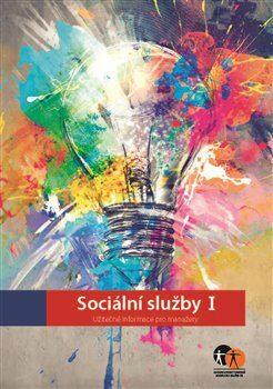 Sociální služby I. - kolektiv autorů