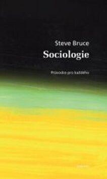 Sociologie - Steve Bruce