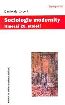 Sociologie modernity - Danilo Martuccelli,