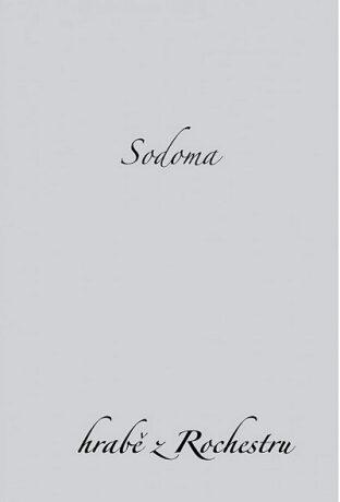 Sodoma - hrabě z Rochestru