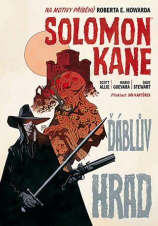 Solomon Kane 1 - Ďáblův hrad - brož. - Allie Scott