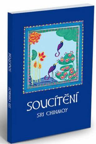 Soucítění - Sri Chinmoy