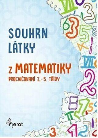 Souhrn látky matematiky - Petr Šulc