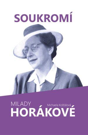 Soukromí Milady Horákové - Michaela Košťálová - e-kniha