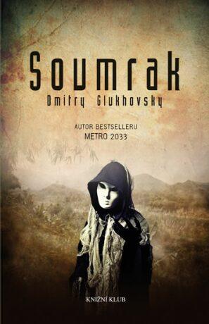 Soumrak - Dmitry Glukhovsky