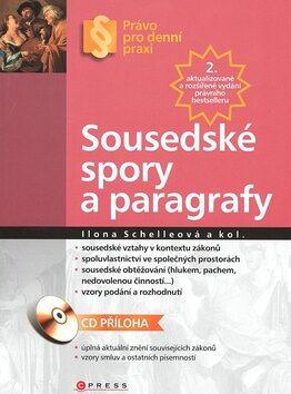 Sousedské spory a paragrafy - Ilona Schelleová