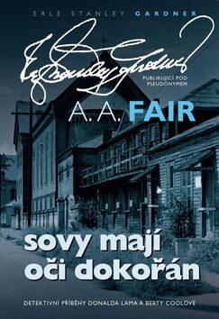 Sovy mají oči dokořán - A.A. Fair