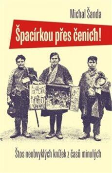 Špacírkou přes čenich! - Michal Šanda