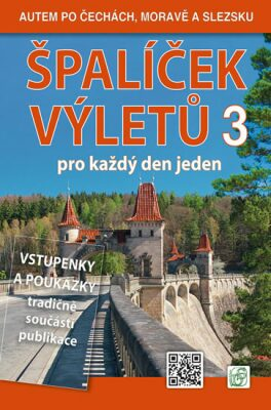 Špalíček výletů pro každý den jeden 3. - Autem po Čechách, Moravě a Slezsku - Vladimír Soukup