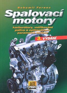 Spalovací motory - Bohumil Ferenc