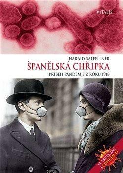 Španělská chřipka - Harald Salfellner