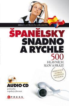 Španělsky snadno a rychle - Diego Arturo Galvis Poveda, Eliška Jirásková