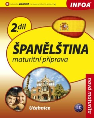 Španělština 2 maturitní příprava - učebnice - Isabel Alonso de Sueda