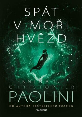 Spát v moři hvězd - Kniha II. - Christopher Paolini
