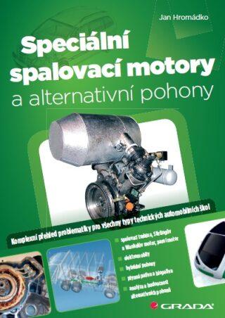 Speciální spalovací motory a alternativní pohony - Jan Hromádko - e-kniha