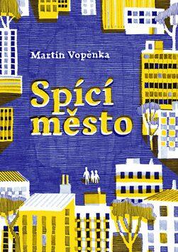 Spící město - Martin Vopěnka