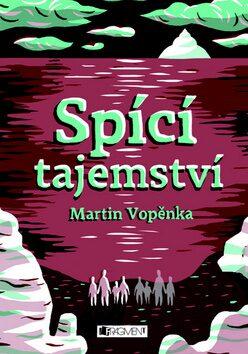 Spící tajemství - Martin Vopěnka