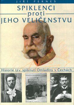 Spiklenci proti Jeho Veličenstvu - Jiří Pernes
