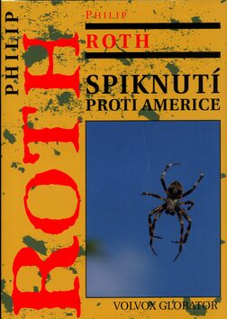 Spiknutí proti Americe - Philip Roth