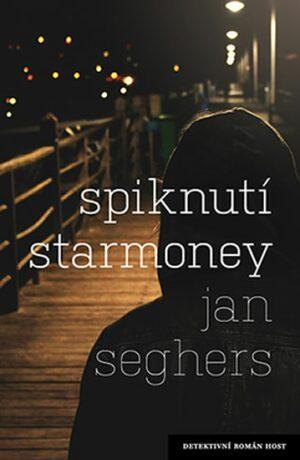 Spiknutí Starmoney - Jan Seghers