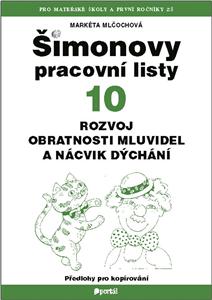 ŠPL 10 - Rozvoj obratnosti mluvidel a nácvik dýchání - Markéta Mlčochová