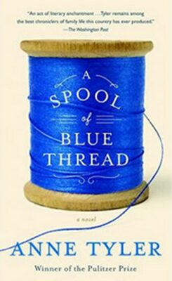 Spool of Blue Thread - Anne Tylerová