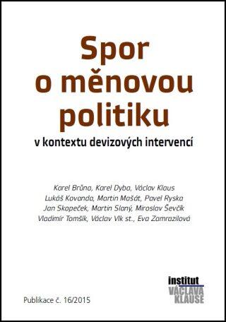 Spor o měnovou politiku v kontextu devizových intervencí - Kolektiv