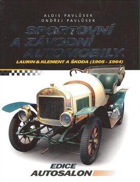 Sportovní a závodní automobily - Alois Pavlůsek; Ondřej Pavlůsek