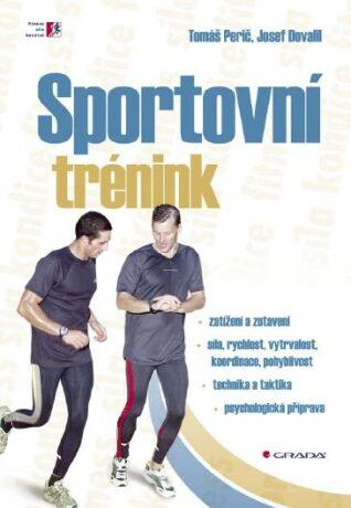 Sportovní trénink - Josef Dovalil, Tomáš Perič